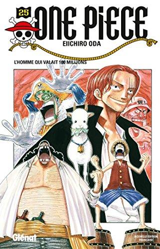 One Piece - Édition originale - Tome 25 : L'homme qui valait 100 milions
