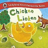 Chicken Licken: Ladybird First Favourite Tales