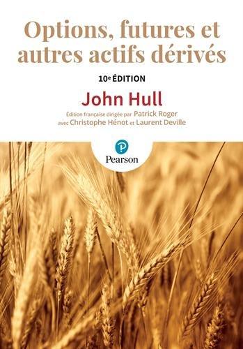 Options, futures et autres actifs dérivés 10e édition par John Hull