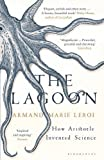 Front cover for the book The Lagoon: How Aristotle Invented Science by Armand Marie Leroi