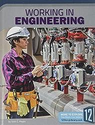 Working in Engineering (Career Files)