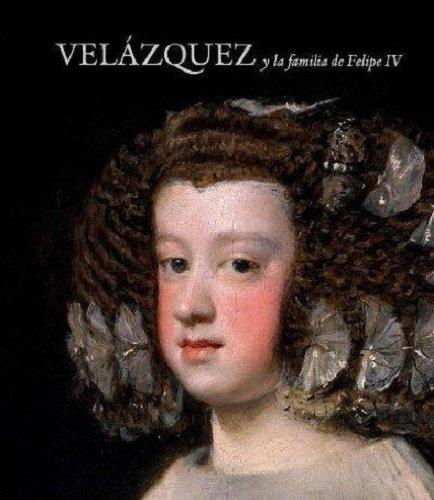 Portada del libro Velázquez Y La Familia De Felipe IV