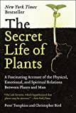 #6: The Secret Life of Plants: A Fascinating Account of the Physical, Emotional, and Spiritual Relations Between Plants and Man