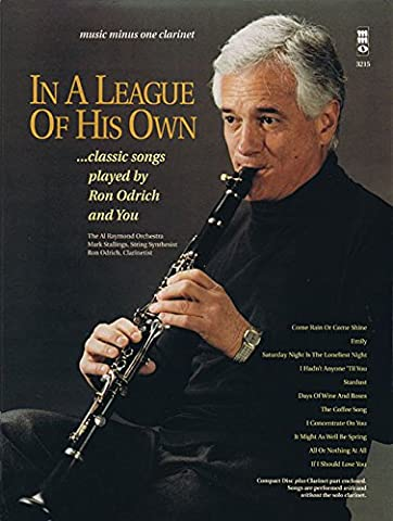 In a League of His Own: Pop Standards Played by Ron Odrich and You: Clarinet Play-Along Pack