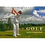 Golf - meine Leidenschaft (Tischkalender 2017 DIN A5 quer): Golf, einfach mal wieder einlochen. (Monatskalender, 14 Seiten ) (CALVENDO Sport)