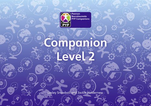 Primary Years Programme Level 2 Companion Pack of 6 (Pearson Baccalaureate Primary Years Programme)