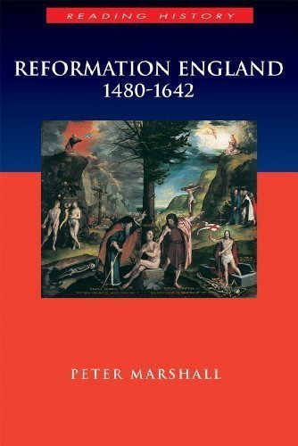 Reformation England 1480-1642 (Arnold Publication) by Marshall, Peter published by Bloomsbury USA (2003) Paperback