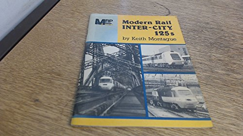 Modern Rail Inter-city 125's: The Book of High Speed Trains
