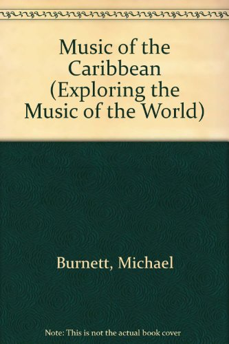 Music of the Caribbean (Exploring the Music of the World)