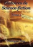 HISTOIRES DE SCIENCE-FICTION: Tome 1