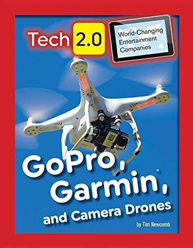 Newcomb, T: GoPro, Garmin, and Camera Drones (Tech 2.0: World-Changing Entertainment Companies) Garmin 12-serie