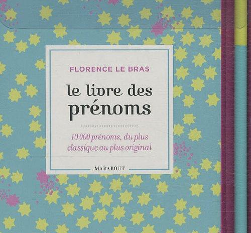 J'attends un bébé (livre des prénoms + agenda) par Florence Le Bras