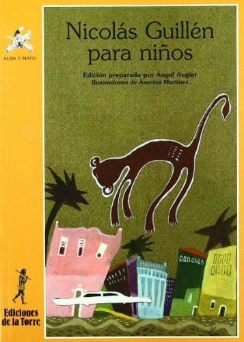 Nicolás Guillén para niños (Alba y mayo, poesía) por Nicolás Guillén