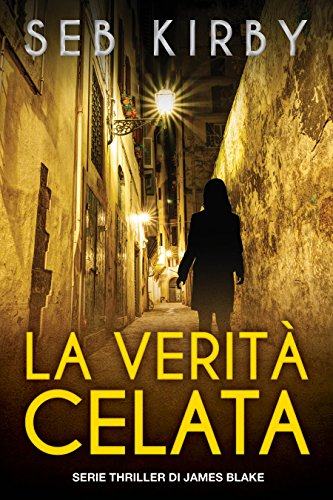 la-verita-celata-serie-thriller-di-james-blake