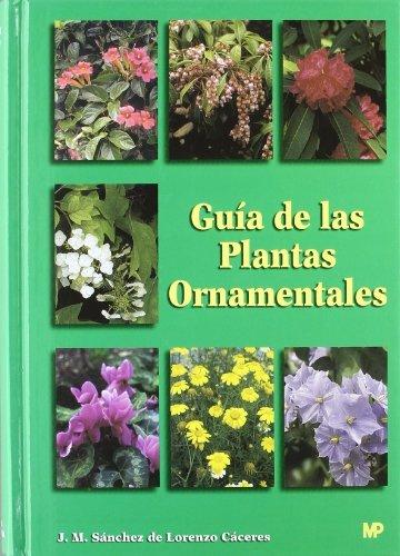 Guía de las plantas ornamentales por José Manuel Sánchez de Lorenzo-Cáceres