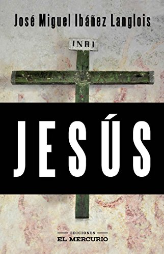 Jesús por José Miguel Ibáñez Langlois