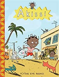 { AKISSI: CAT INVASION } By Abouet, Marguerite ( Author ) [ Jul - 2013 ] [ Hardcover ]