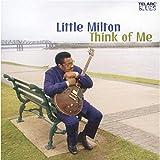 Songtexte von Little Milton - Think of Me