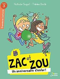 """Afficher """"Zac et Zou Un anniversaire d'enfer"""""""