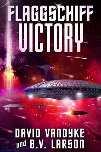 Flaggschiff Victory: Mech, Space Marine, Star Fleet (Galaktische-Befreiungskriege-Serie 4)