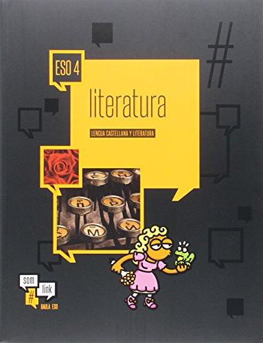 Lengua castellana y literatura 4º ESO LA Som Link (Projecte Som Link) - 9788447931101
