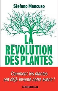 La Révolution des plantes par Stefano Mancuso