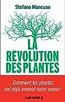 La Révolution des plantes par Mancuso