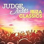 Judge Jules Ibiza Classics