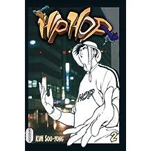 Hip-hop, Tome 2 :