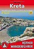 Rother Wanderführer / Kreta: Die schönsten Küsten- und Bergwanderungen. 65 Touren. Mit GPS-Tracks. - Rolf Goetz
