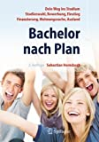 Bachelor nach Plan. Dein Weg ins Studium: Studienwahl