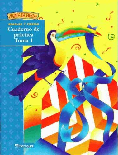 Harcourt School Publishers Vamos de Fiesta: Student Edition Practice Book Volume 1 Grade 2