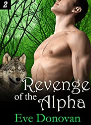 Revenge of the Alpha: Part 2 (Hot BBW Werewolf Shifter Romance Serial) (Canibri Wolves)