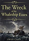 The Wreck of the Whaleship  by Owen Chase