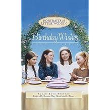 Birthday Wishes (Portraits of Little Women) by Susan Beth Pfeffer (1999-10-12)