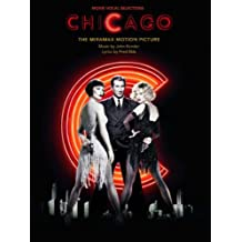 Chicago: (Movie Vocal Selections)