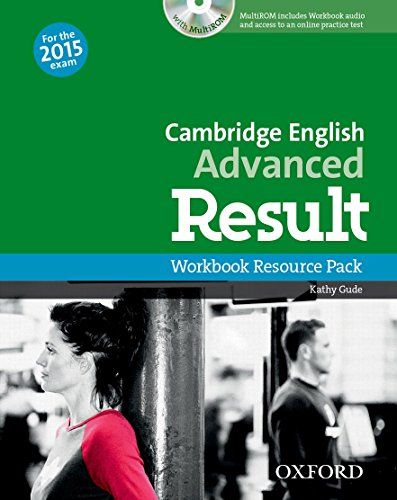 Cambridge English: Advanced Result: CAE Result Workbook without Key + CD-ROM 2015 Edition (Cambridge Advanced English (CAE) Result) por Kathy Gude