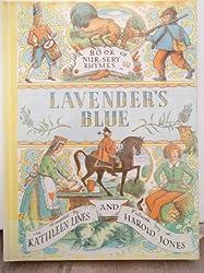 Lavender's Blue: A Book of Nursery Rhymes