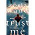 Trust Me: A page-turning thriller you will not be able to put down