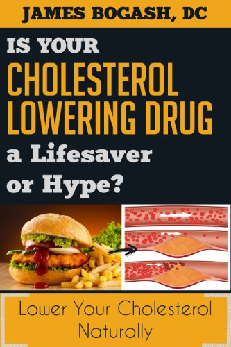 the-cholesterol-myth-is-your-cholesterol-lowering-drug-a-lifesaver-or-hype