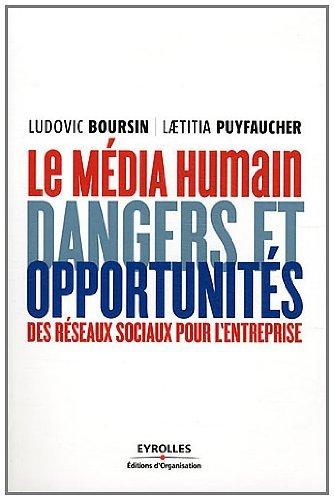 Livre gratuits en ligne Le média humain : Dangers et opportunités des réseaux sociaux pour l'entreprise pdf