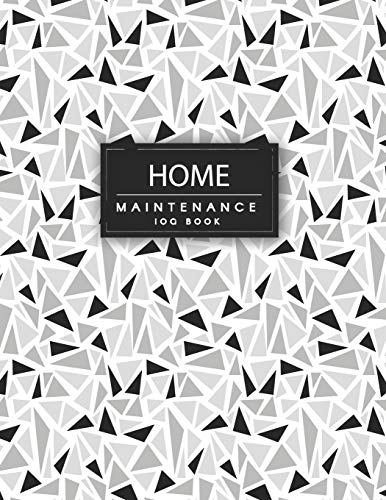 Home Maintenance Log Book: Repairs And Maintenance Record Book for Home, Office, Construction and Other.  Home Maintenance Schedule, Organizer, ... (homeowners record keeping binder, Band 2)