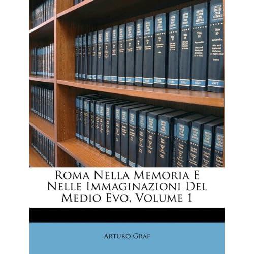 Roma Nella Memoria E Nelle Immaginazioni