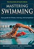 Mastering Swimming (Masters Athlete Series)