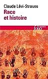 Race Et Histoire (Folio Essais)