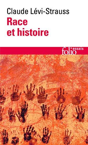 Race et histoire par Claude Lévi-Strauss
