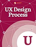 UX Design Process (Smashing eBook Series 41) (English Edition)