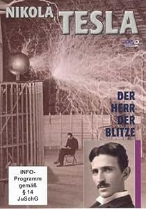 Nikola Tesla - der Herr der Blitze