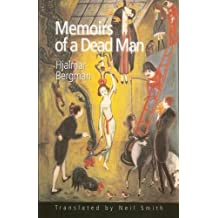 Memoirs of a Dead Man (Series B: English Translations of Works of Scandinavian Literature)