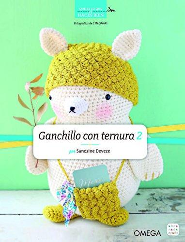 GANCHILLO CON TERNURA 2 (MANUALIDADES Y MODA) por Sandrine Deveze